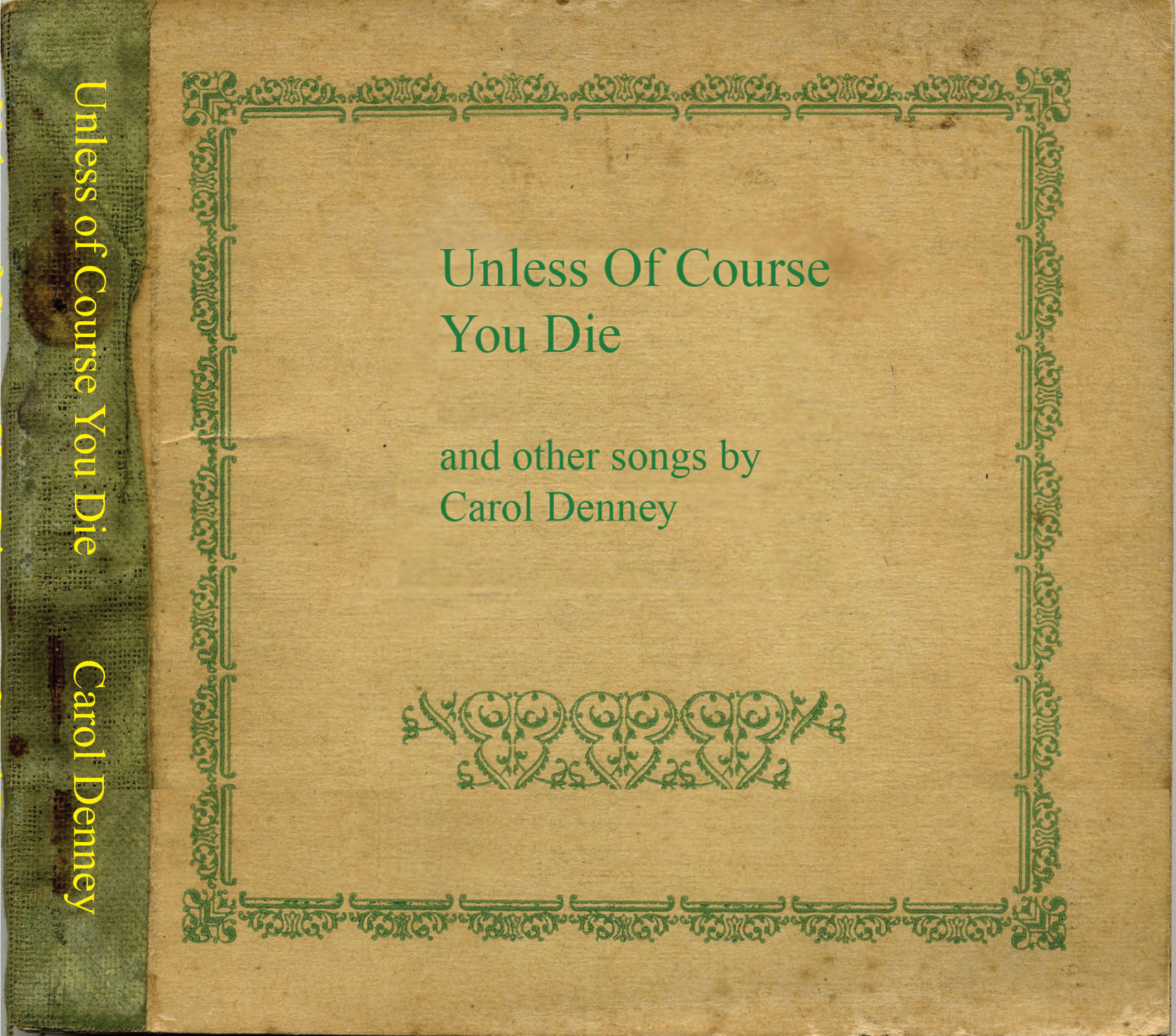 Unless Of Course You Die - the very latest recording.